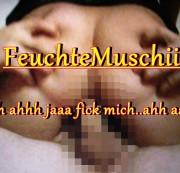 Feuchte-Muschii - *Dirty Fotzen Fick*